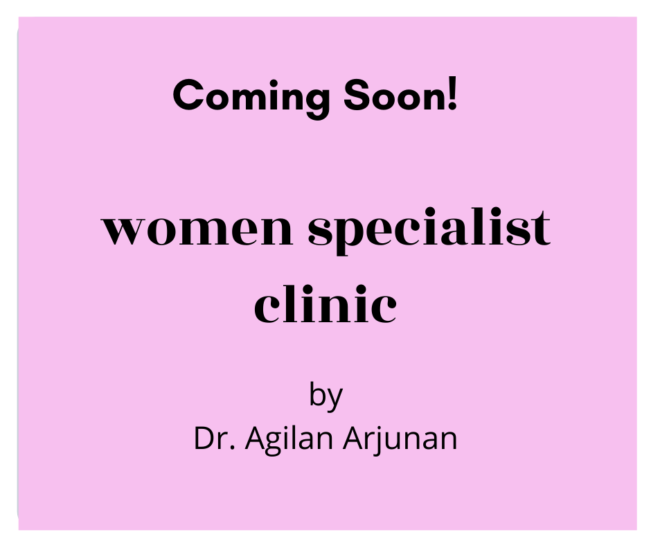 Coming Soon : Women Specialist Clinic